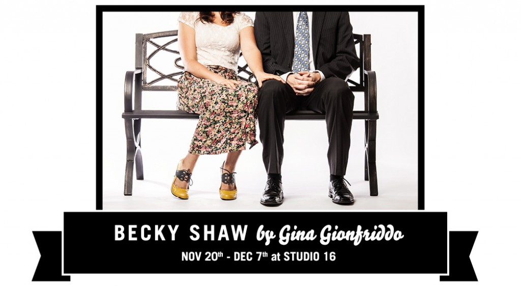 Becky Shaw by Gina Gionfriddo - Vancouver, Mitch and Murray Productions